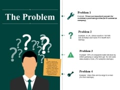 The Problem Ppt PowerPoint Presentation Outline Example