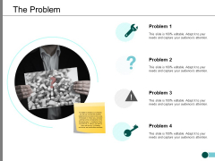 The Problem Ppt PowerPoint Presentation Pictures Skills