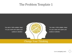 The Problem Template 1 Ppt PowerPoint Presentation Template