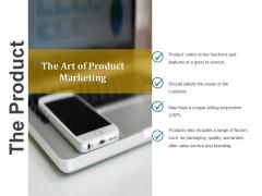 The Product Ppt PowerPoint Presentation Portfolio Smartart