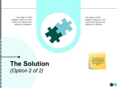 The Solution Planning Strategy Ppt PowerPoint Presentation Show Template