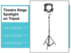 Theatre Stage Spotlight On Tripod Ppt Powerpoint Presentation File Slides