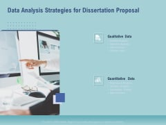 Thesis Data Analysis Strategies For Dissertation Proposal Ppt Styles Layouts PDF