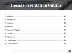 Thesis Presentation Outline Ppt PowerPoint Presentation Infographic Template Graphics Tutorials