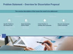 Thesis Problem Statement Overview For Dissertation Proposal Ppt File Graphics Tutorials PDF