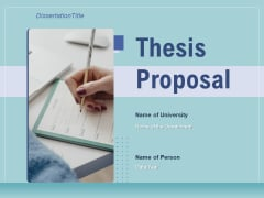 Thesis Proposal Ppt PowerPoint Presentation Complete Deck With Slides
