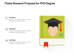 Thesis Research Proposal For Phd Degree Ppt PowerPoint Presentation File Maker PDF