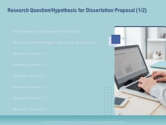 Thesis Research Question Hypothesis For Dissertation Proposal Dissertation Ppt Graphics PDF