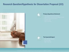 Thesis Research Question Hypothesis For Dissertation Proposal Statement Ppt Infographics Microsoft PDF
