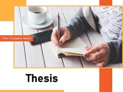 Thesis Roadmap Analysis Ppt PowerPoint Presentation Complete Deck