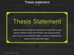 Thesis Statement Ppt PowerPoint Presentation Pictures Design Ideas