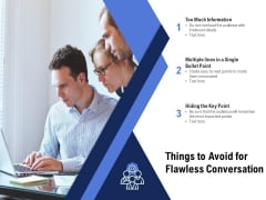 Things To Avoid For Flawless Conversation Ppt PowerPoint Presentation Inspiration Layout