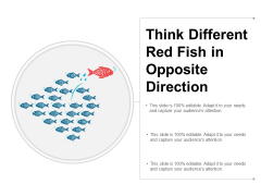 Think Different Red Fish In Opposite Direction Ppt Powerpoint Presentation Outline Format