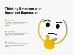 Thinking Emoticon With Surprised Expression Ppt PowerPoint Presentation Gallery Format Ideas PDF
