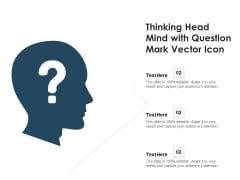Thinking Head Mind With Question Mark Vector Icon Ppt PowerPoint Presentation Gallery Icon PDF