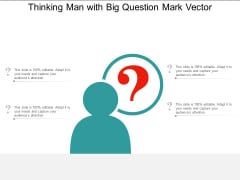 Thinking Man With Big Question Mark Vector Ppt PowerPoint Presentation Summary Maker