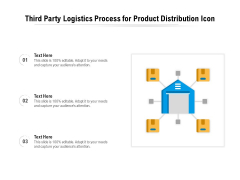 Third Party Logistics Process For Product Distribution Icon Ppt PowerPoint Presentation Slides Inspiration PDF