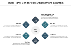 Third Party Vendor Risk Assessment Example Ppt PowerPoint Presentation Professional Slide Cpb Pdf