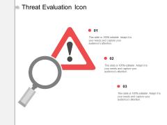 Threat Evaluation Icon Ppt PowerPoint Presentation Outline Graphics Tutorials
