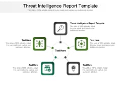 Threat Intelligence Report Template Ppt PowerPoint Presentation File Graphics Download Cpb Pdf