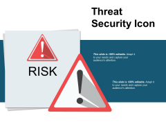 Threat Secuirty Icon Ppt PowerPoint Presentation Infographic Template Design Inspiration