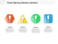 Threat Warning Attention Symbols Ppt PowerPoint Presentation Icon Portfolio PDF