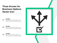 Three Arrows For Business Options Vector Icon Ppt PowerPoint Presentation Gallery Master Slide PDF
