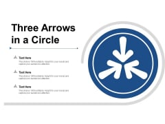 Three Arrows In A Circle Ppt PowerPoint Presentation Infographics Graphics Download