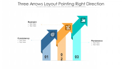 Three Arrows Layout Pointing Right Direction Ppt PowerPoint Presentation File Smartart PDF
