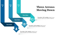Three Arrows Moving Down Ppt PowerPoint Presentation Slides Influencers