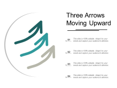 Three Arrows Moving Upward Ppt PowerPoint Presentation Pictures Backgrounds
