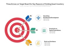 Three Arrows On Target Board For Key Reasons Of Holding Asset Inventory Ppt Powerpoint Presentation Icon Example Pdf
