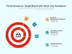 Three Arrows On Target Board With Stock Out Avoidance Ppt Powerpoint Presentation Portfolio Visuals Pdf