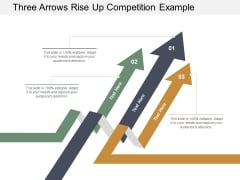 Three Arrows Rise Up Competition Example Ppt PowerPoint Presentation Infographics Ideas