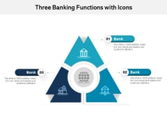 Three Banking Functions With Icons Ppt PowerPoint Presentation Gallery Format PDF