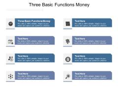 Three Basic Functions Money Ppt PowerPoint Presentation Inspiration Tips Cpb Pdf