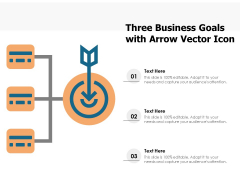 Three Business Goals With Arrow Vector Icon Ppt PowerPoint Presentation File Outfit PDF