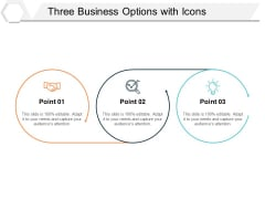 Three Business Options With Icons Ppt PowerPoint Presentation Gallery Tips