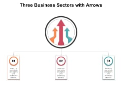 Three Business Sectors With Arrows Ppt PowerPoint Presentation Outline Designs Download PDF