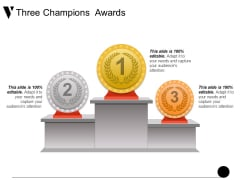 Three Champions Awards Ppt PowerPoint Presentation Model Display