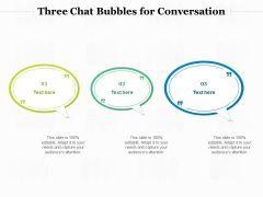 Three Chat Bubbles For Conversation Ppt PowerPoint Presentation Outline File Formats