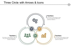 Three Circle With Arrows And Icons Ppt PowerPoint Presentation Slides Backgrounds
