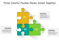 Three Colorful Puzzles Pieces Joined Together Ppt PowerPoint Presentation Styles Layouts PDF