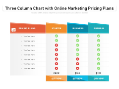 Three Column Chart With Online Marketing Pricing Plans Ppt PowerPoint Presentation Summary Tips PDF