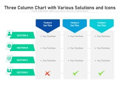 Three Column Chart With Various Solutions And Icons Ppt PowerPoint Presentation Infographic Template Graphics Design PDF