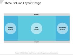 Three Column Layout Design Ppt PowerPoint Presentation Show Graphics Design