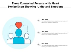 Three Connected Persons With Heart Symbol Icon Showing Unity And Emotions Ppt PowerPoint Presentation Summary Structure PDF