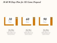 Three Dimensional Games Proposal 30 60 90 Days Plan For 3D Game Proposal Brochure PDF