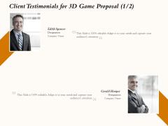 Three Dimensional Games Proposal Client Testimonials For 3D Game Proposal Teamwork Ideas PDF