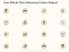 Three Dimensional Games Proposal Icons Slide For Three-Dimensional Games Proposal Icons PDF
